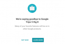 Google Trips đóng cửa từ tháng 08/2019